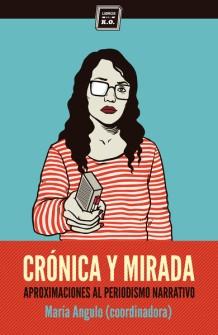 Cronica y mirada